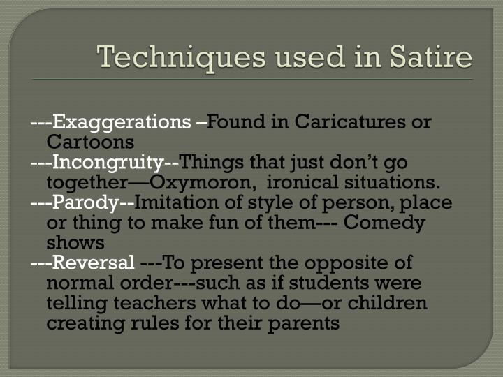 Techniques used in Satire