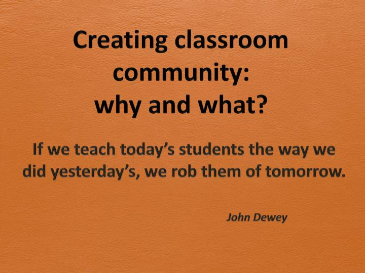 creating classroom community why and what n.