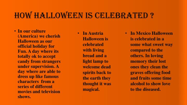 How Halloween is Celebrated ?