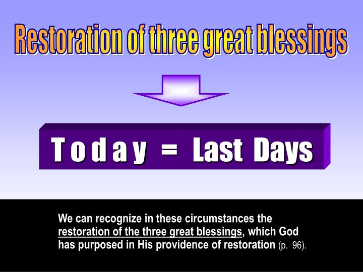 Restoration of three great blessings