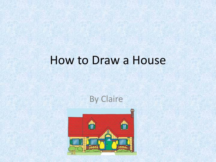 how to draw a house n.