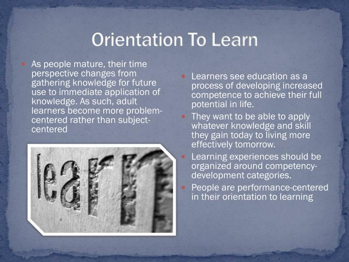 Orientation To Learn