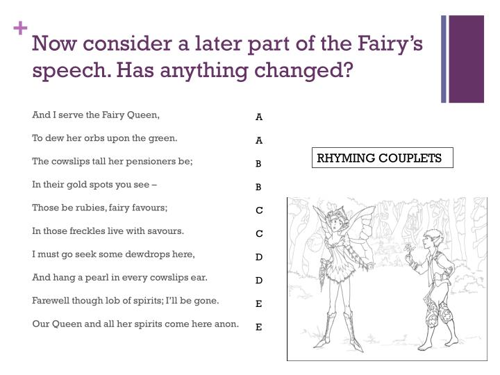 Now consider a later part of the fairy s speech has anything changed