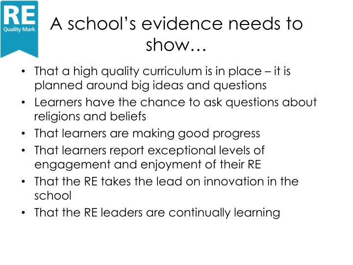 A school's evidence needs to show…
