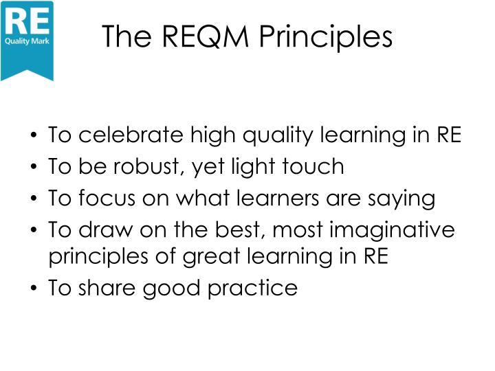 The REQM Principles