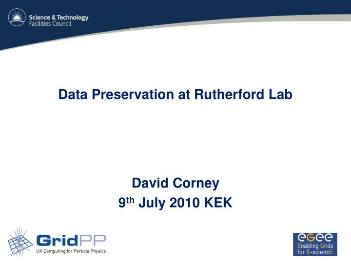 Data preservation at rutherford lab