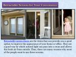 retractable screens for your convenience