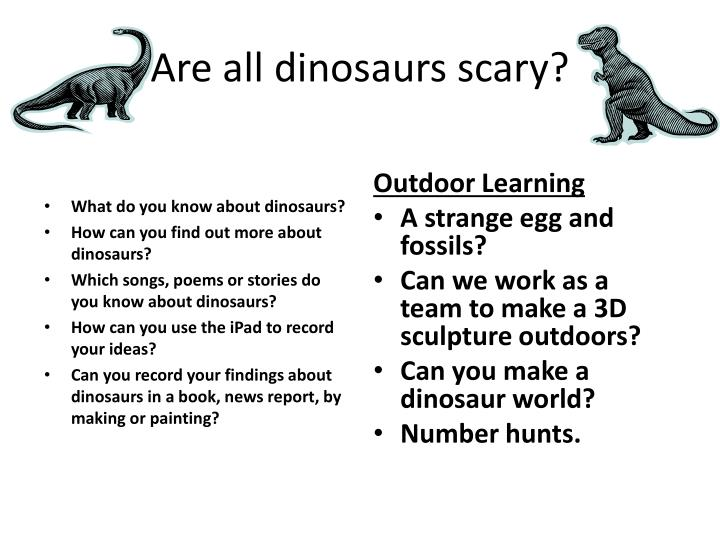 PPT - Are all dinosaurs scary? PowerPoint Presentation - ID