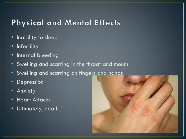 Physical and Mental Effects
