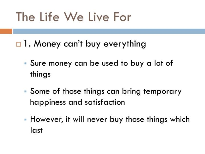Ppt the life we live for powerpoint presentation id2637977 the life we live for altavistaventures Gallery