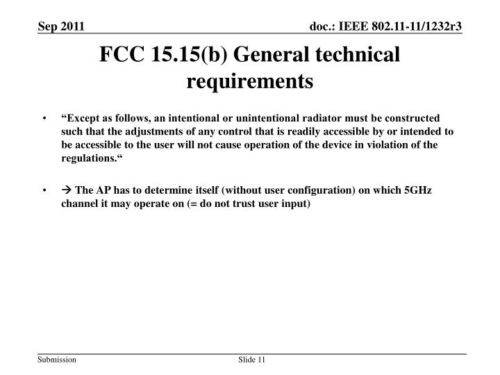 FCC 15.15(b) General technical requirements