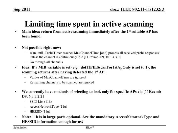 Limiting time spent in active scanning