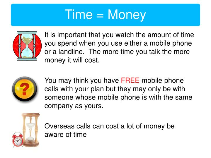 It is important that you watch the amount of time you spend when you use either a mobile phone or a ...