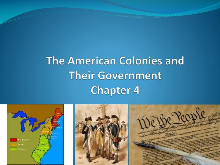 the american colonies and their government chapter 4 n.