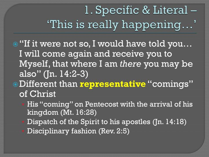 1. Specific & Literal –