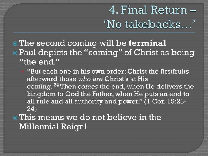 4. Final Return –