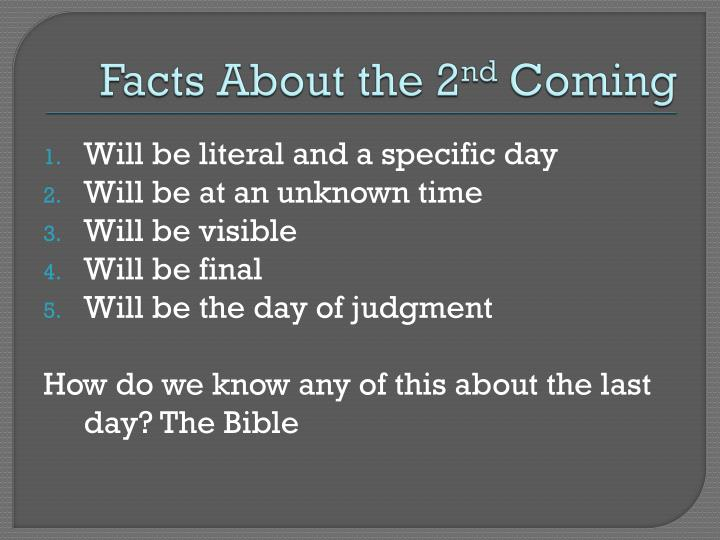 Facts about the 2 nd coming
