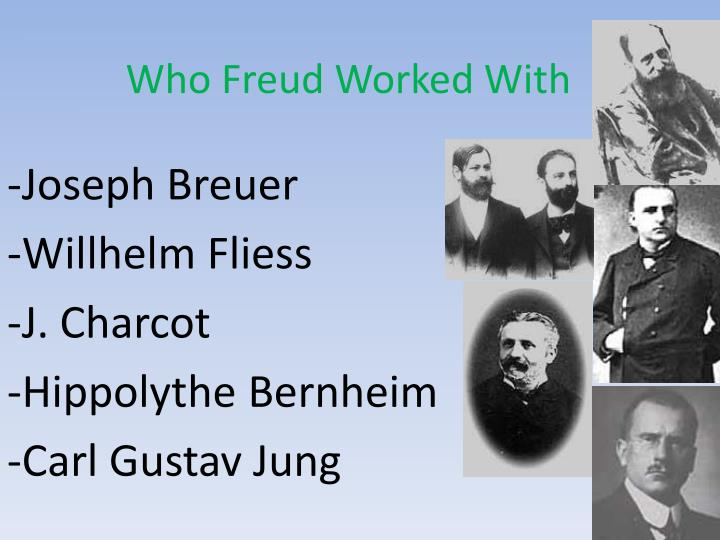 Who Freud Worked With