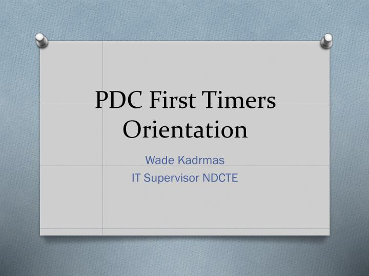 pdc first timers orientation n.