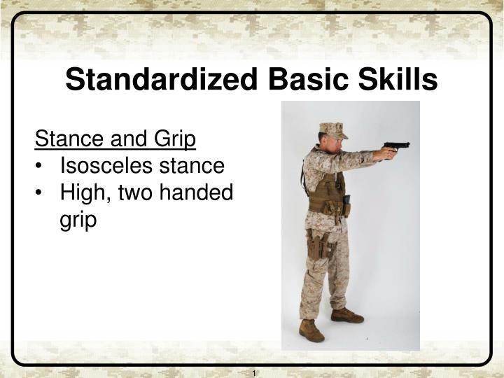 Standardized Basic Skills