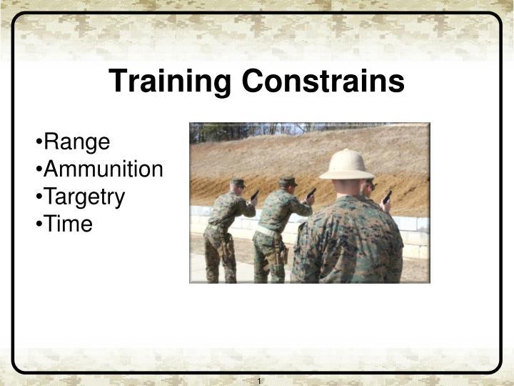 Training Constrains
