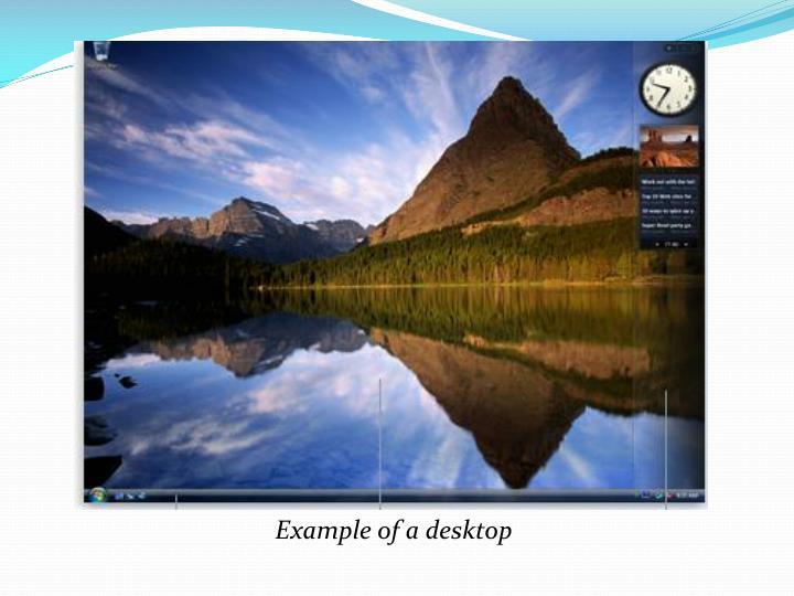 Example of a desktop