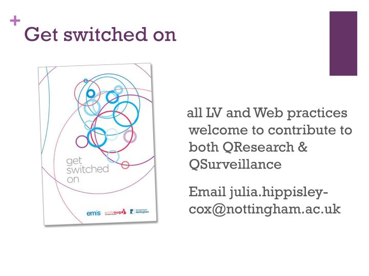 all LV and Web practices welcome to contribute to both QResearch & QSurveillance