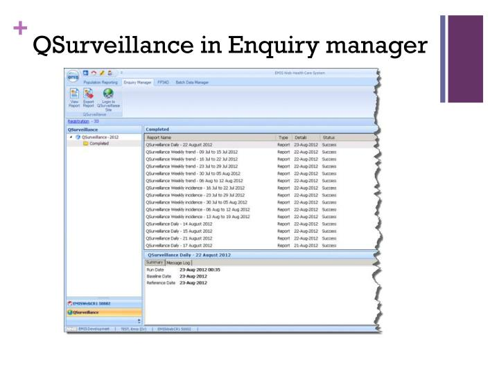 QSurveillance in Enquiry manager