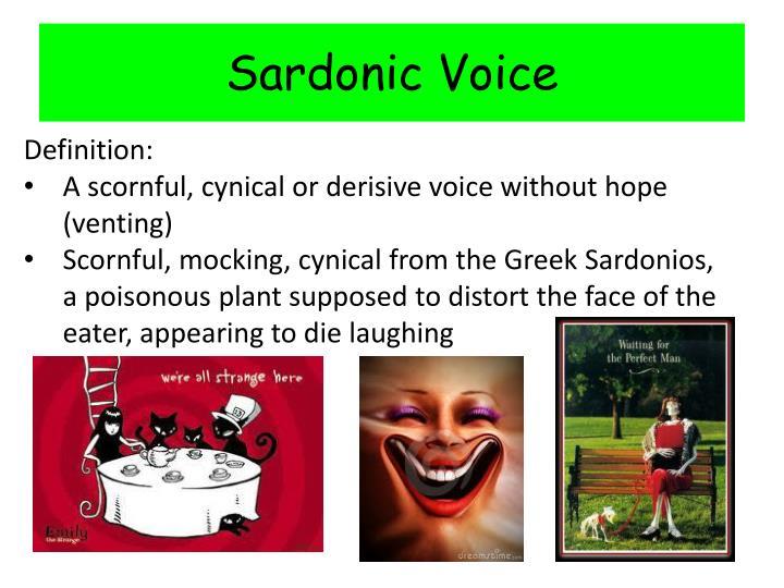 Sardonic Voice