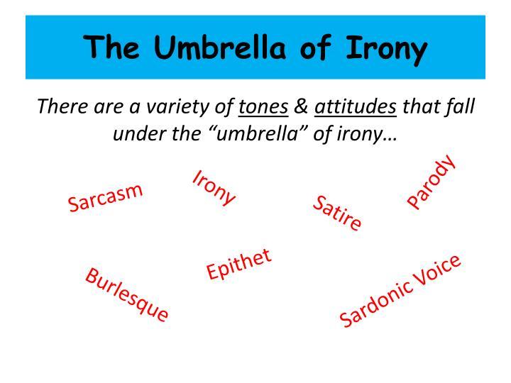 The umbrella of irony1
