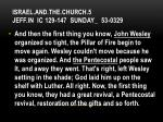 israel and the church 5 jeff in ic 129 147 sunday 53 03296