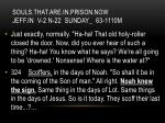 souls that are in prison now jeff in v 2 n 22 sunday 63 1110m3