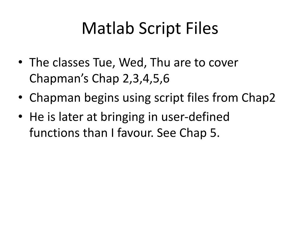 PPT - Matlab : Script and Function Files PowerPoint Presentation