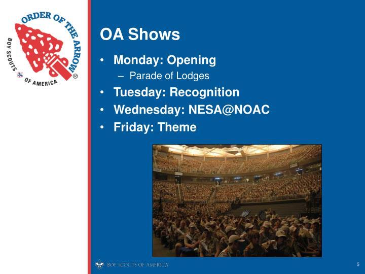 OA Shows