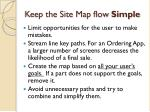 keep the site map flow simple