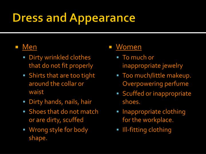 Dress and Appearance