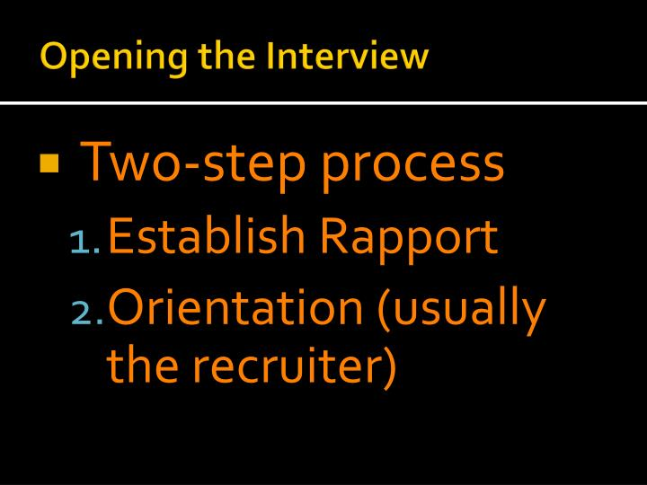 Opening the Interview