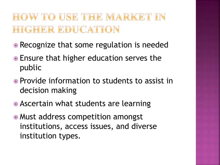 How to Use the Market In Higher education