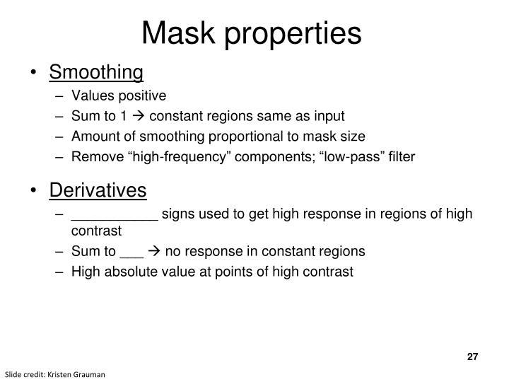Mask properties