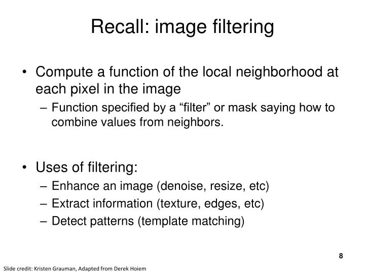 Recall: image filtering