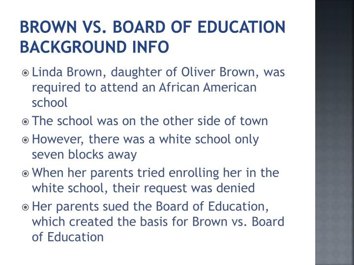Brown vs board of education background info