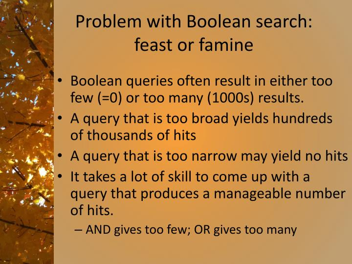 Problem with boolean search feast or famine