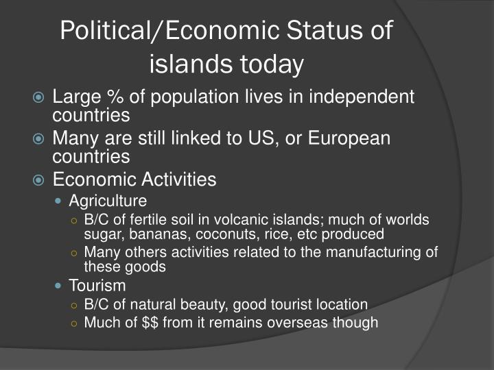 Political/Economic Status of islands today