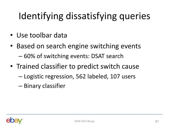 Identifying dissatisfying queries