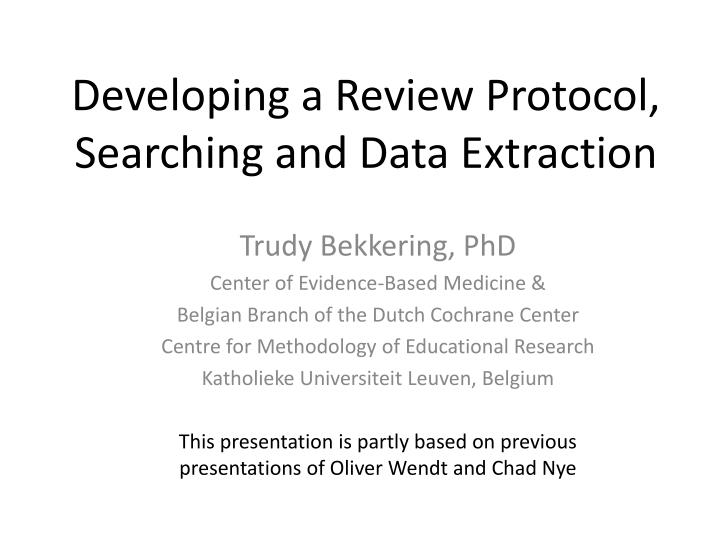 developing a review protocol searching and data extraction n.