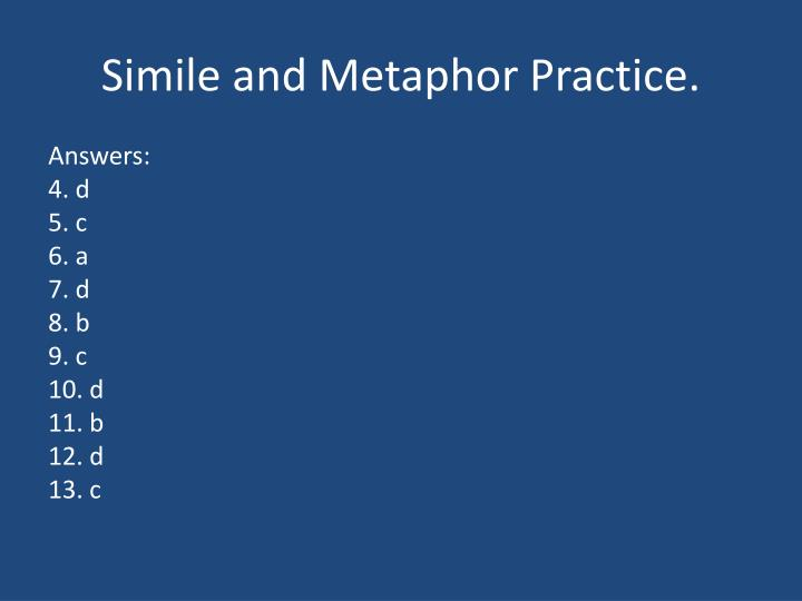 Simile and Metaphor Practice.