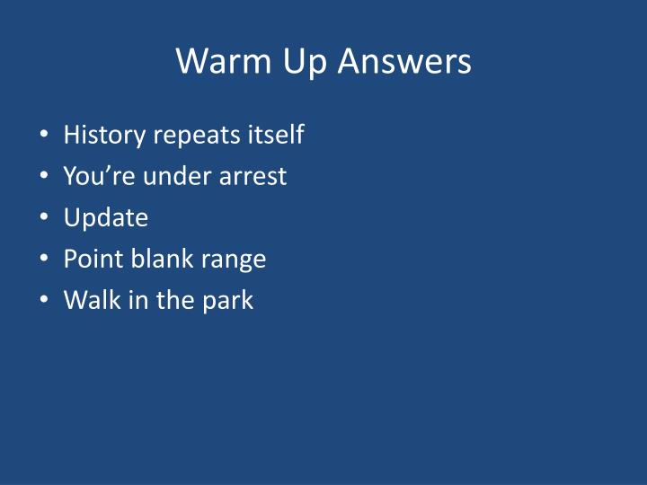 Warm up answers