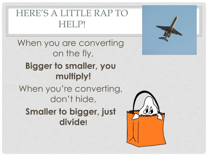 Here s a little rap to help