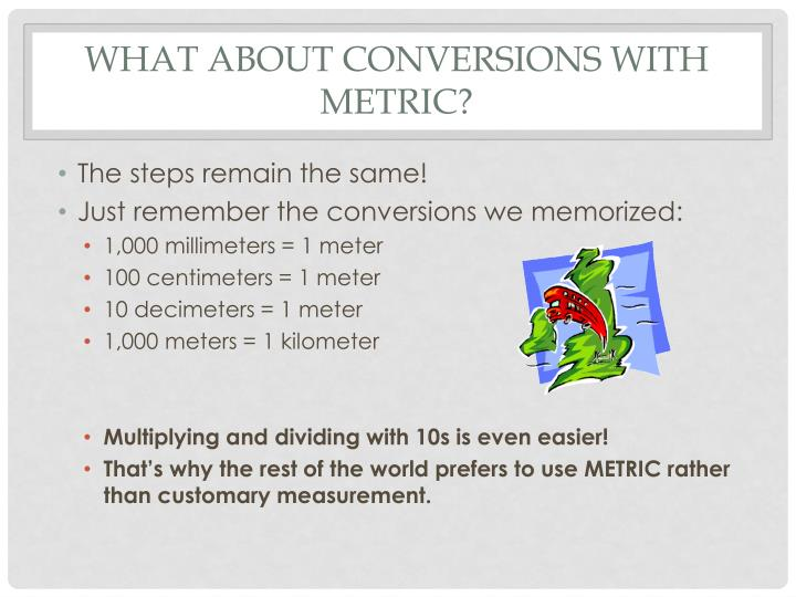 What about Conversions with Metric?