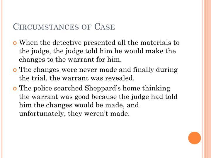 Circumstances of Case
